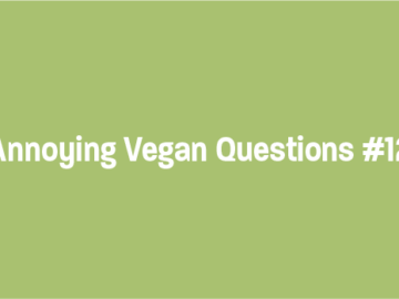 Annoying Vegan Questions - Stranded on a Desert Isle