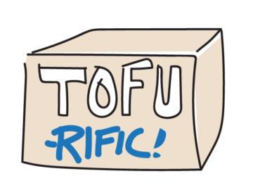 Tofu - Rific